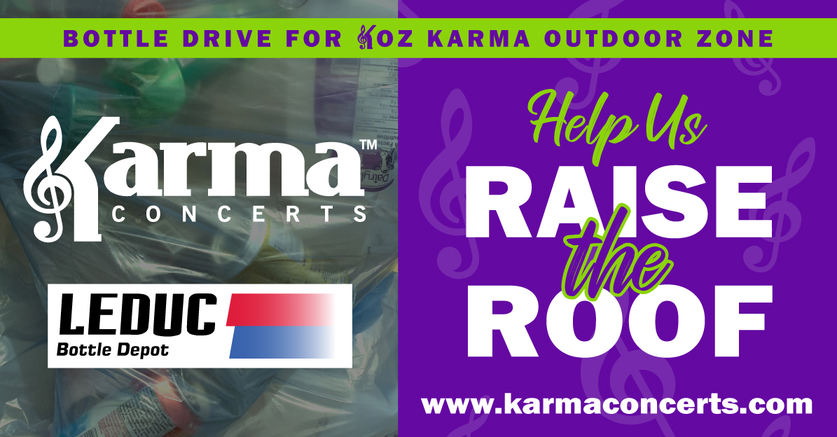 Karma Concerts Bottle Drive to RAISE THE ROOF